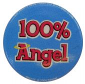 100% Angel - Slogan Button Badge